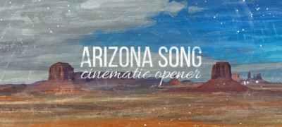Arizona Song Cinematic Opener