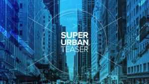 Super Urban Teaser