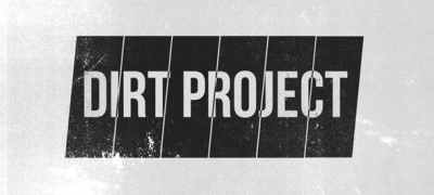 The Dirt Project