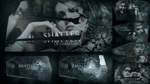 Shatter Ultimatum