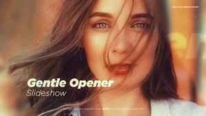 Gentle Opener Slideshow