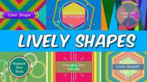 Lively Shapes