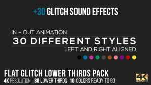 Flat Glitch Lower Thirds + 30 Glitch Sound Effects