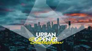 Urban Opener I Slideshow