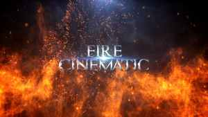 Fire Cinematic Titles