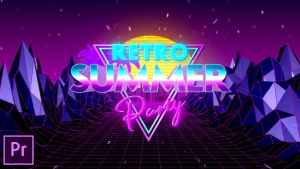 Retro Summer Party Opener - Premiere Pro