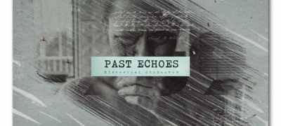 Past Echoes Historical Slideshow