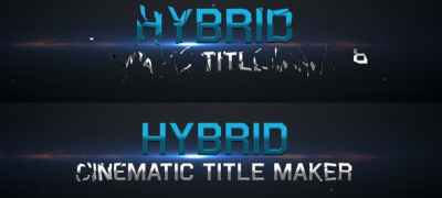 Hybrid - Cinematic Title Maker