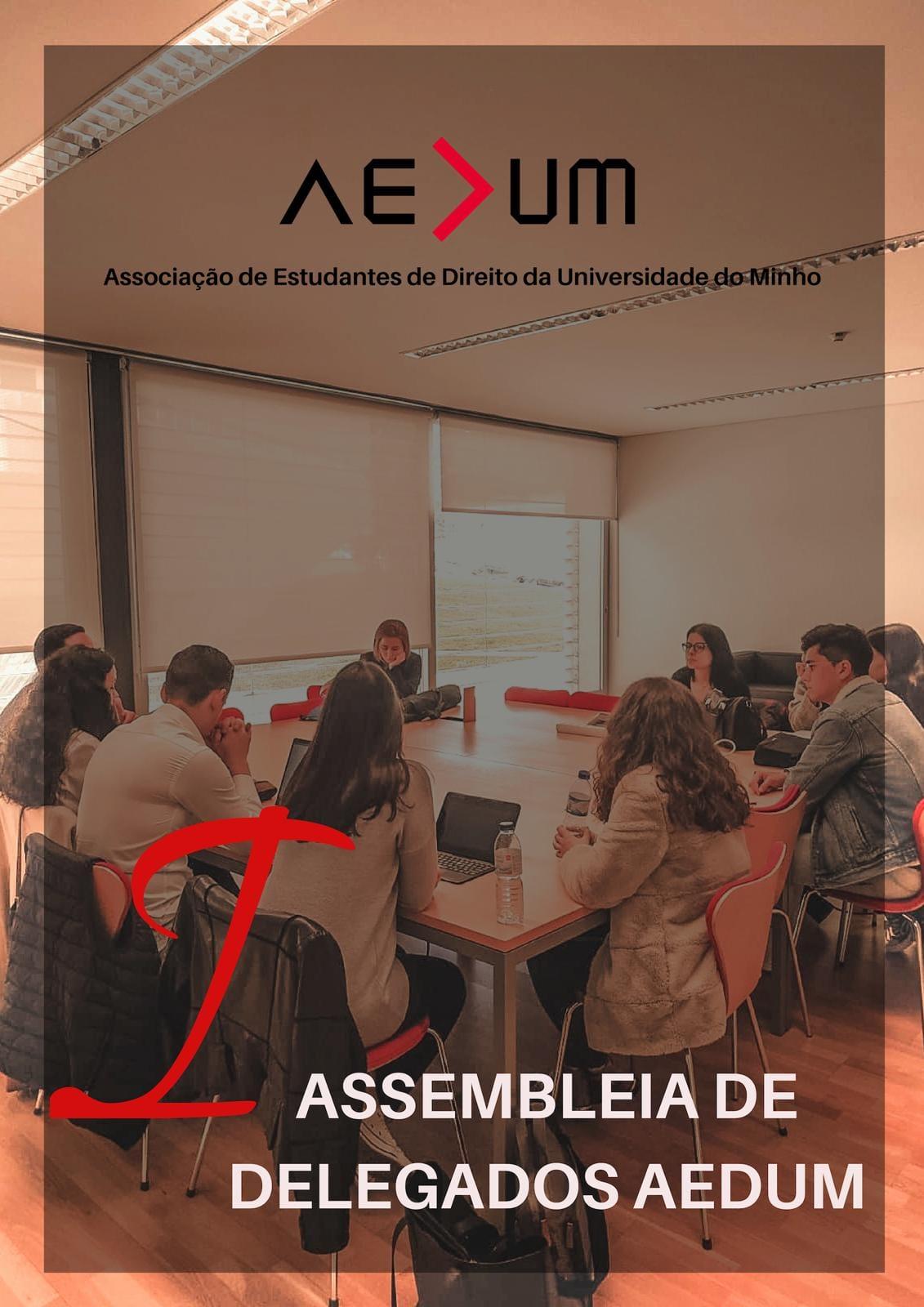 I Assembleia de Delegados AEDUM