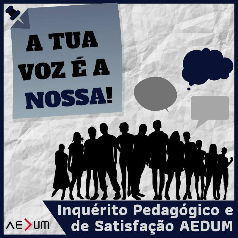 Inquérito Pedagógico AEDUM – A Tua Voz é a nossa!