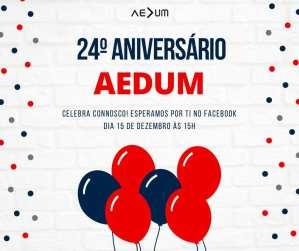 24º Aniversário da AEDUM