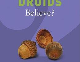 What Do Druids Believe – Philipp Carr-Gomm