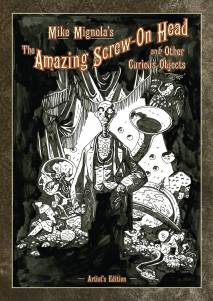 Mike Mignolas The Amazing Screw On Head and Other Curious Objects Artists Edition cover