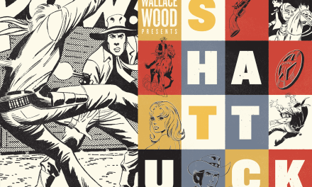 Wallace Wood Presents Shattuck Original Art Edition