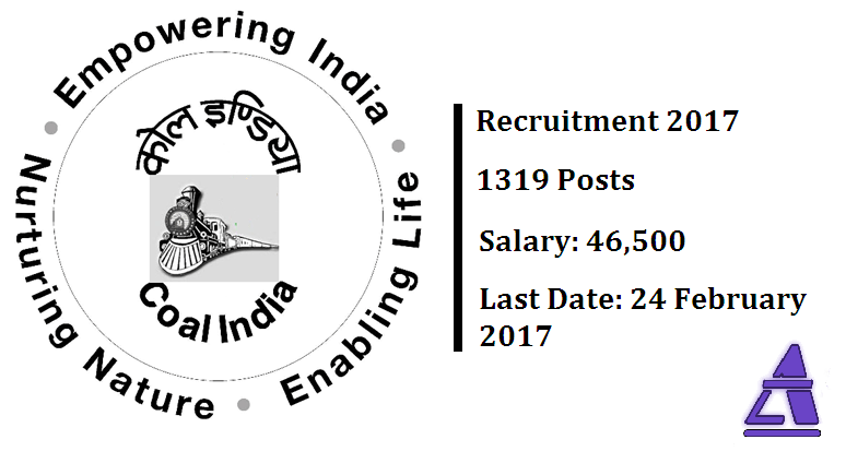 Coal India Limited Recruitment 2017. 1319 Posts. Salary