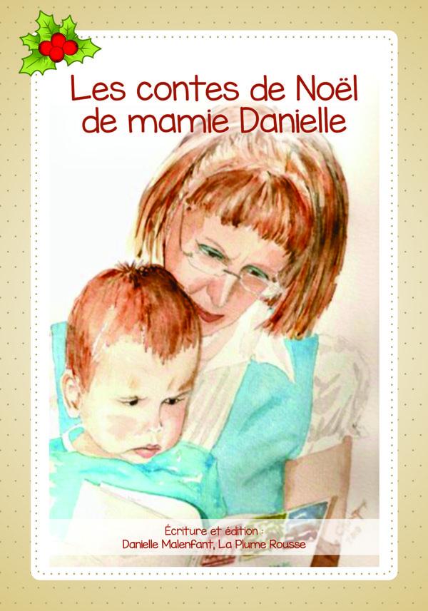 Les contes de Noël de mamie Danielle
