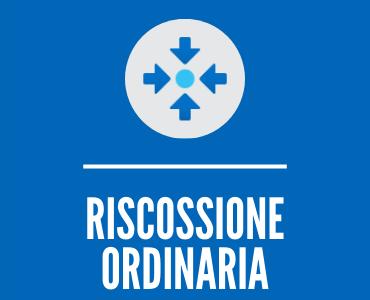 RISCOSSIONE ORDINARIA