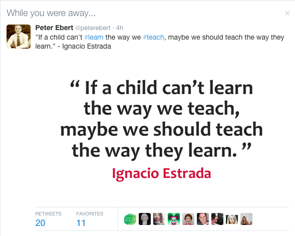 """if a child can't learn the way we teach, maybe we should teach the way they learn."" -Ignacia Estrada"