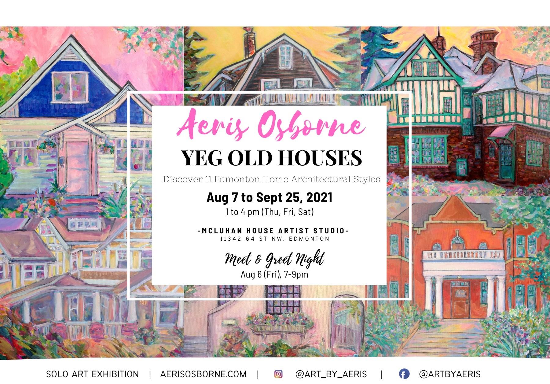 YEG Old Houses Art Exhitbition Edmonton Aeris Osborne