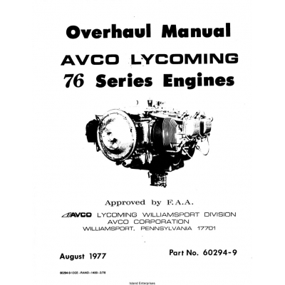 Lycoming 76 Series Engines Overhaul Manual 1977 Part No