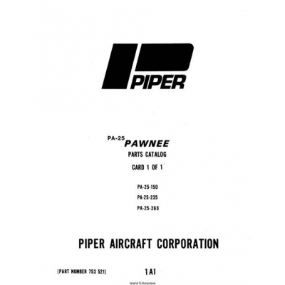 Piper Pawnee Parts Catalog PA-25, 150 235 260 $19.95 Part
