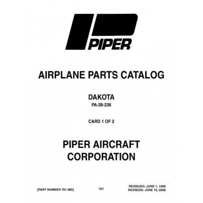 Piper Dakota Parts Catalog PA-28-236 $13.95 Part # 761-680