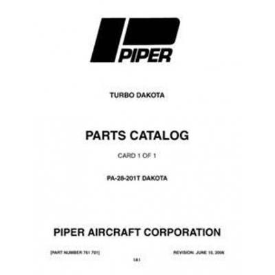 Piper Dakota Parts Catalog PA-28-201T $13.95 Part # 761-701