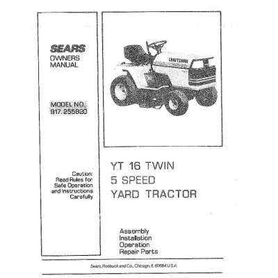 917.255820 YT 16 Twin 5 Speed 16 HP Owner's Manual Sears