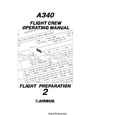 Airbus A340 Flight Crew Operating Manual Flight