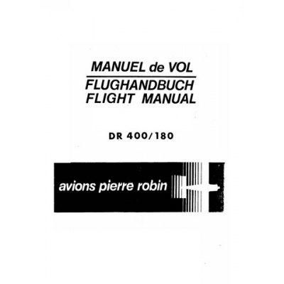 Avions Pierre Robin DR 400/180 Regent Flight Manual/POH