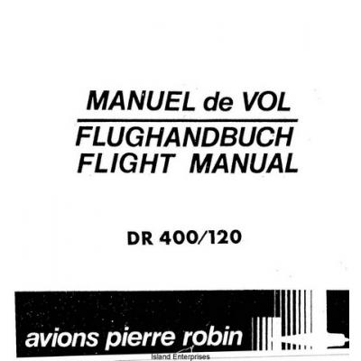 Avions Pierre Robin DR 400/120 Petit Prince Flight Manual