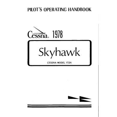 Cessna 172N Skyhawk 1978 Pilot's Operating Handbook $13.95