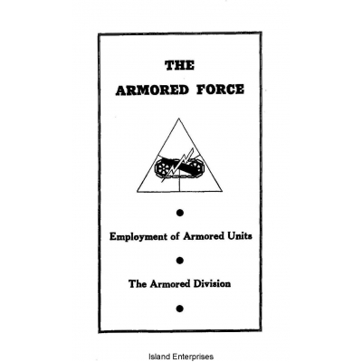 FM 17 The Armored Force Employment of Armored Units The