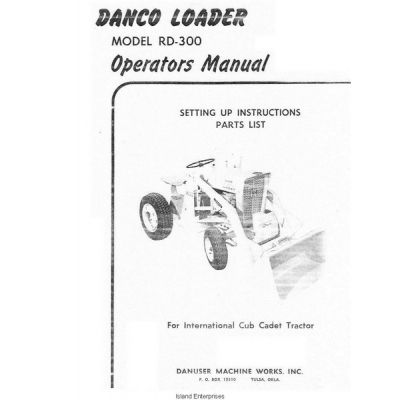 International RD-300 Danco Loader Setting Up Instructions