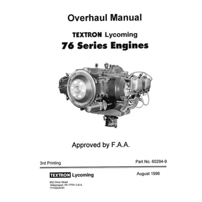 Lycoming 76 Series Engines Overhaul Manual 1996 Part No