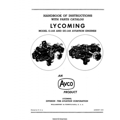 Lycoming O-145 and GO-145 Aviation Engines Handbook of