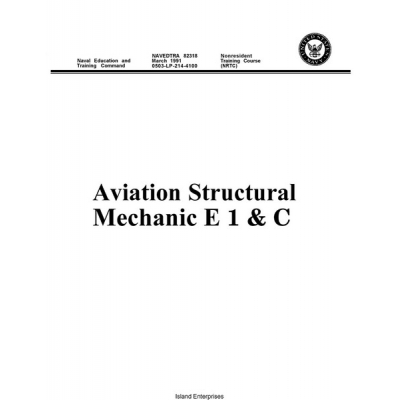 Navedtra 82318 Aviaton Structural Mechanic E1 & C Training