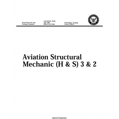 Navedtra 82338 Aviaton Structural Mechanic (H & S) 3&2