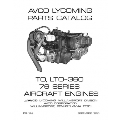 Lycoming Parts Catalog PC-124-1 TO-360 & LTO-360 76 Series