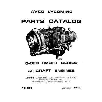 Lycoming Parts Catalog PC-203 O-320 [WCF] Series $13.95