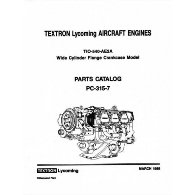 Lycoming Parts Catalog PC-315-7B TIO-540-AE2A $13.95