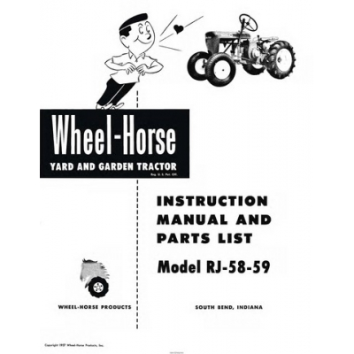 Wheel Horse RJ 58-59 Yard and Garden Tractor Instruction