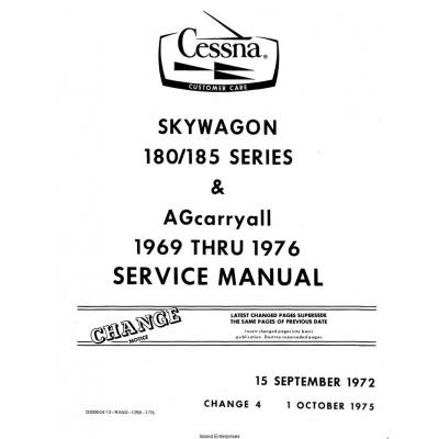 Cessna Skywagon 180 & 185 Series 1969 thru 1976 Service