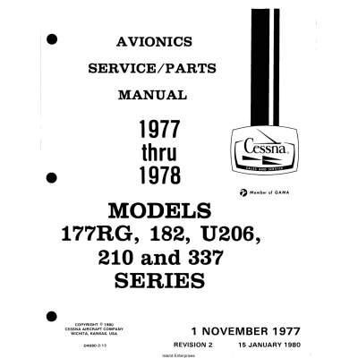 Cessna Models 177RG, 182, U206, 210, 337 Series (1977 thru