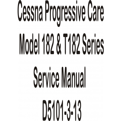 Cessna Progressive Care Model 182 & T182 Series Service