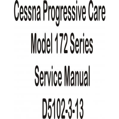 Cessna Progressive Care Model 172 Series Service Manual