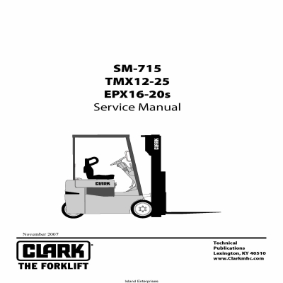 Clark SM-715 Forklift TMX12-25 EPX16-20s Service Manual