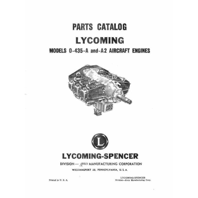 Lycoming O-435-A and A2 Aircraft Engines Parts Catalog $13.95