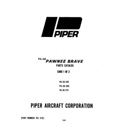 Piper Pawnee Brave Parts Catalog PA-36-285/300/375 $13.95