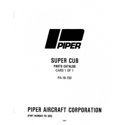 Piper Super Cub Parts Catalog PA-18-150 $13.95 Part # 761-823